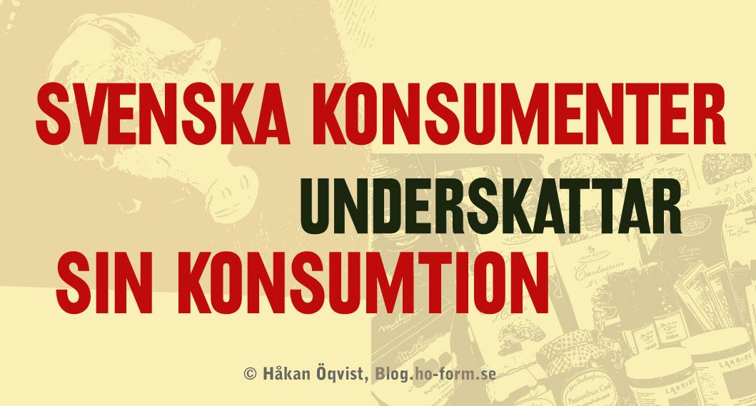 Svenska konsumenter underskattar sin konsumtion