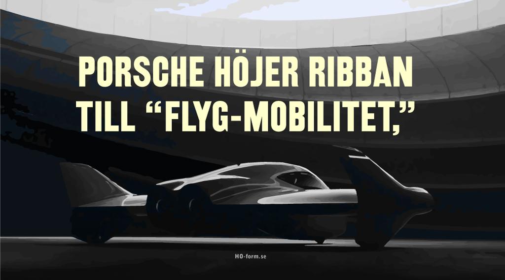 Porsche och Boeing i gemensamt projekt! en flygbil!