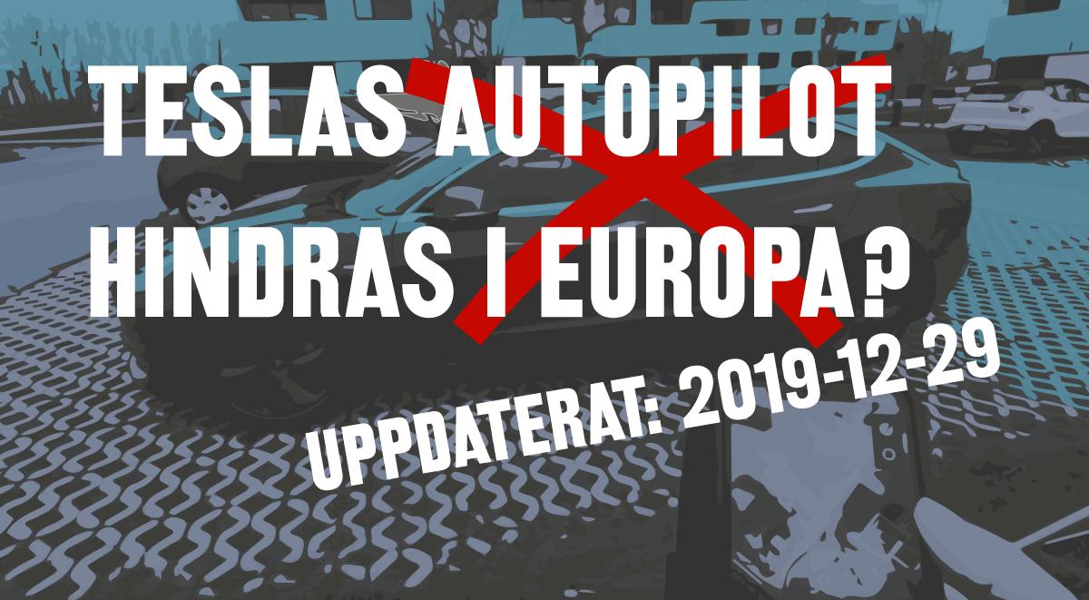 Tesla Autopilot vingklipps i Europa?